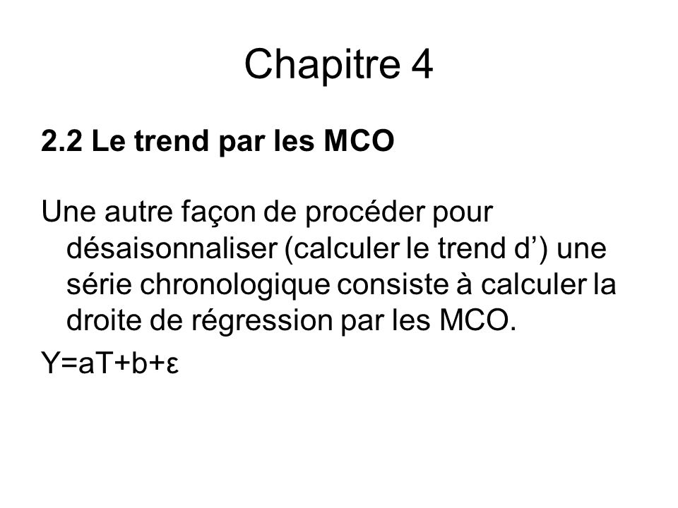 Chapitre 4 2.2 Le trend par les MCO