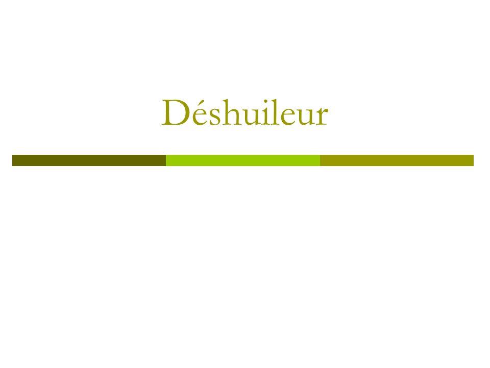 Déshuileur