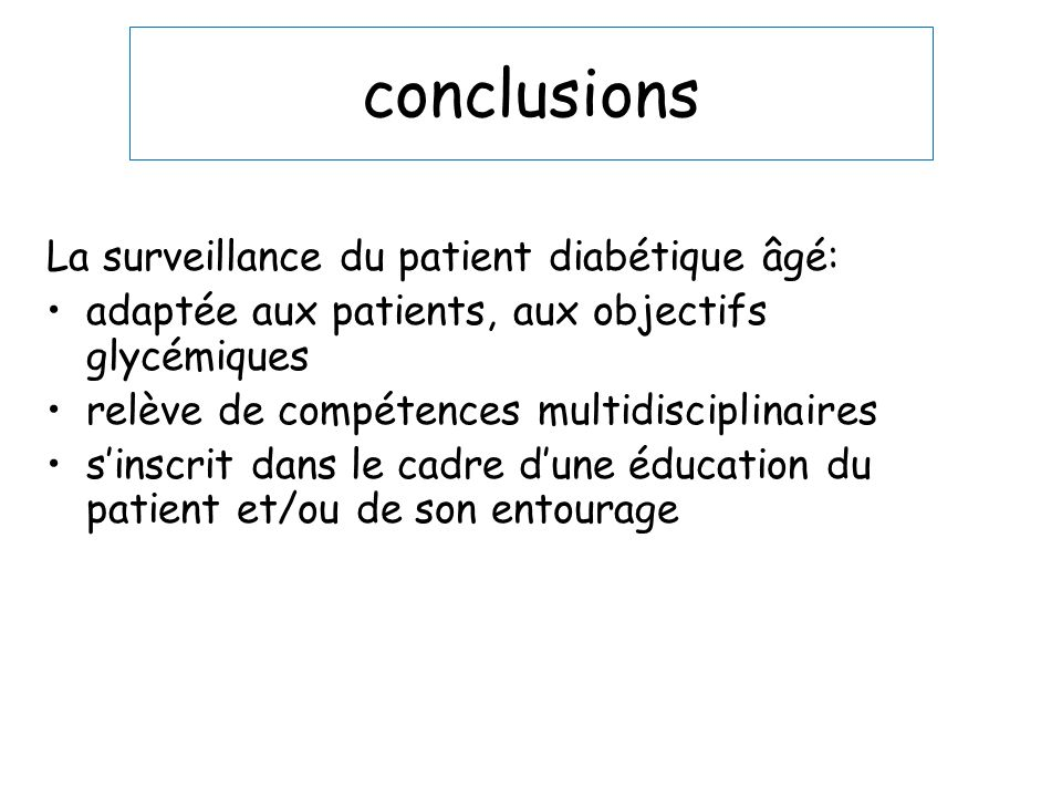 conclusions La surveillance du patient diabétique âgé: