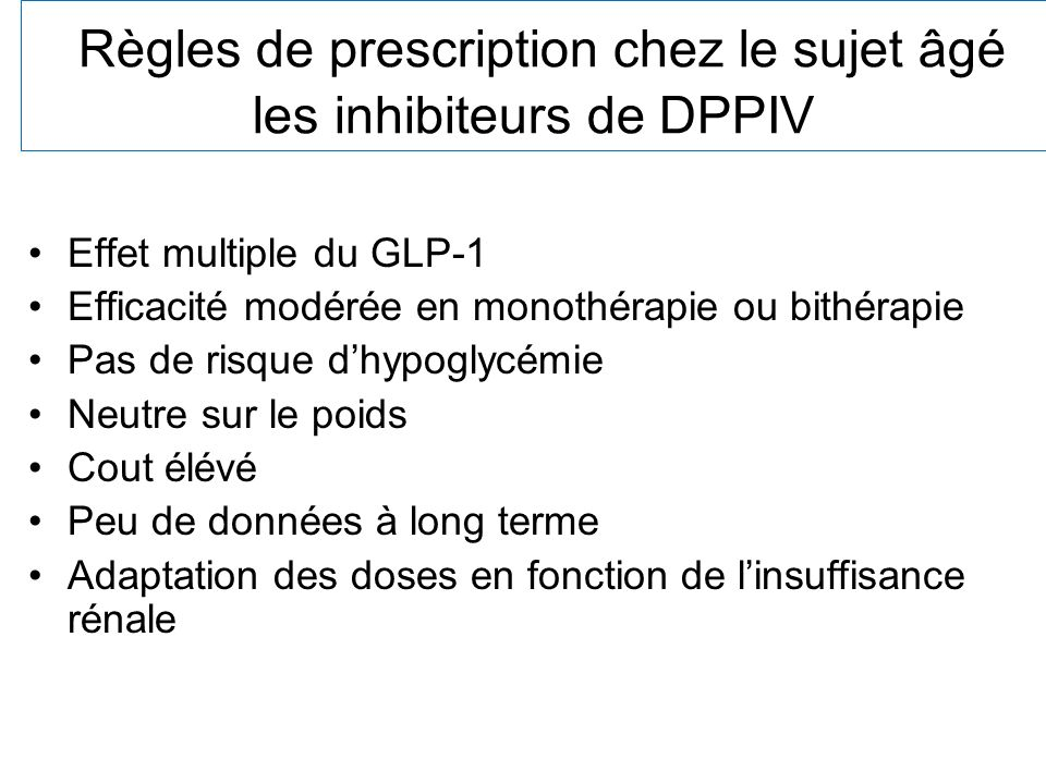 Règles de prescription chez le sujet âgé les inhibiteurs de DPPIV