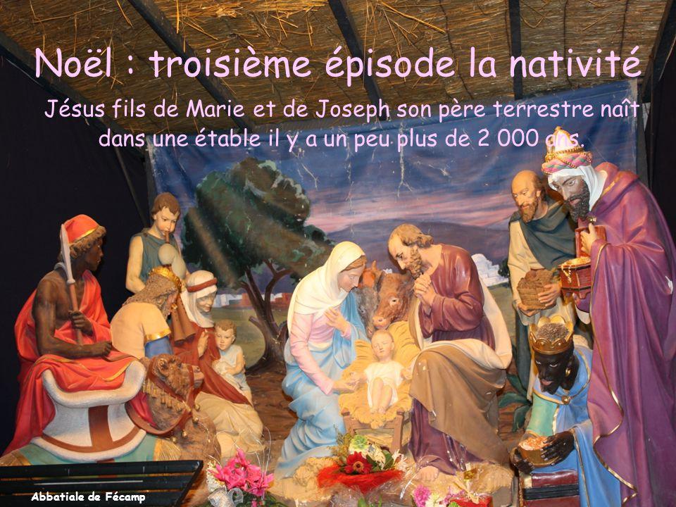 Noël : troisième épisode la nativité