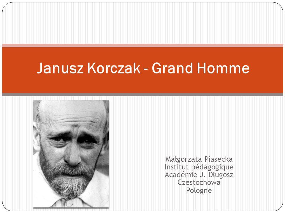 Janusz Korczak - Grand Homme