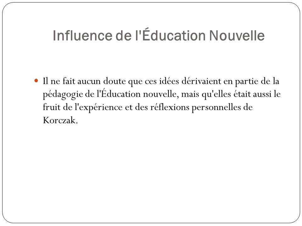 Influence de l Éducation Nouvelle