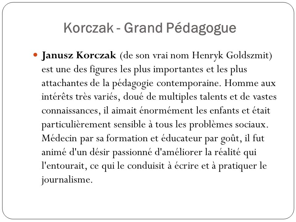Korczak - Grand Pédagogue