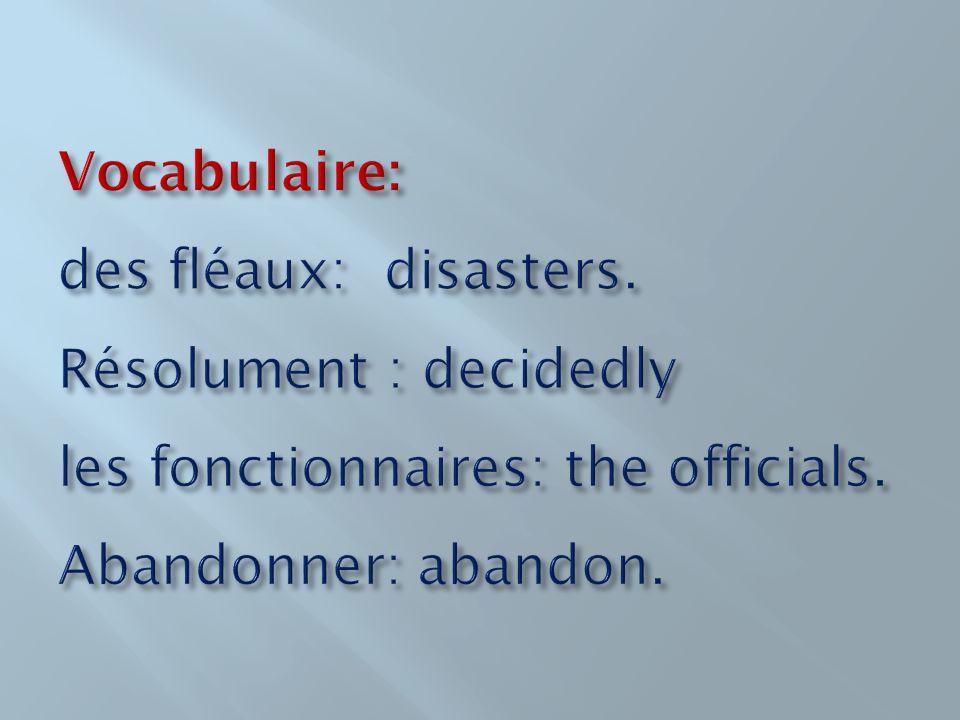 Vocabulaire: des fléaux: disasters