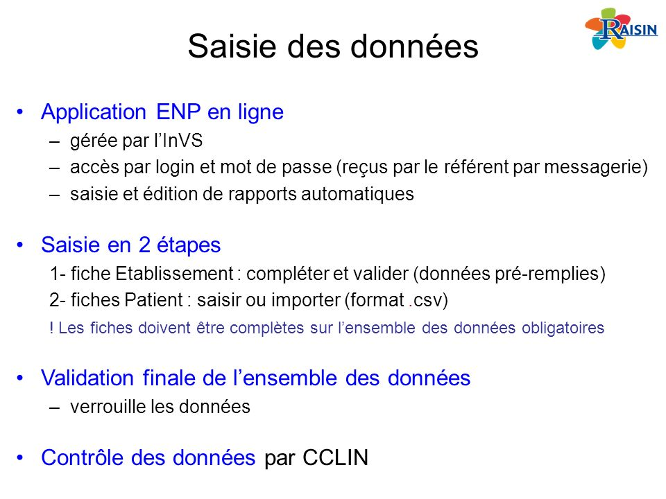 Saisie des données Application ENP en ligne Saisie en 2 étapes