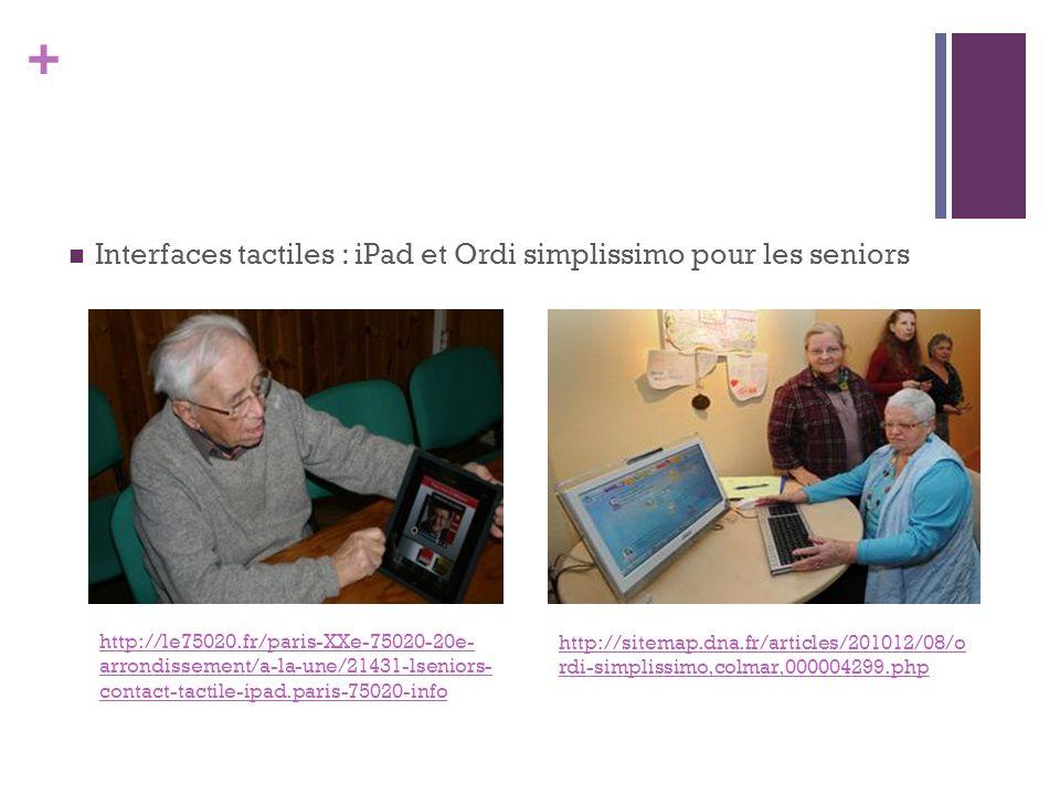 Interfaces tactiles : iPad et Ordi simplissimo pour les seniors