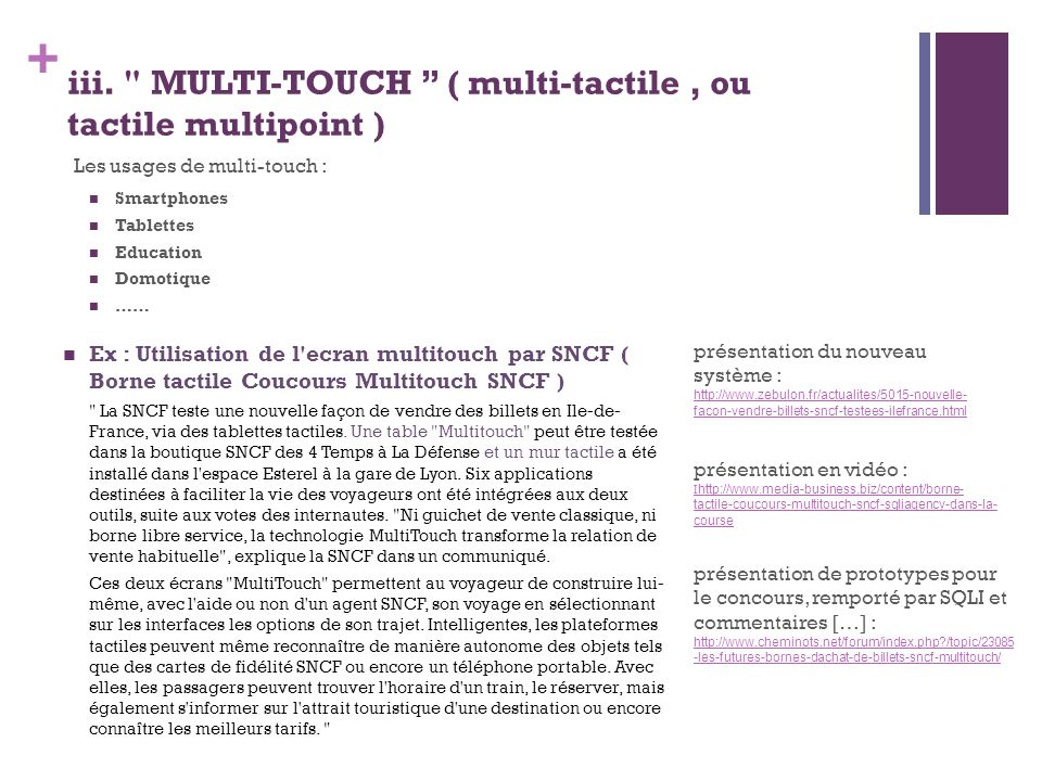 iii. MULTI-TOUCH ( multi-tactile , ou tactile multipoint )