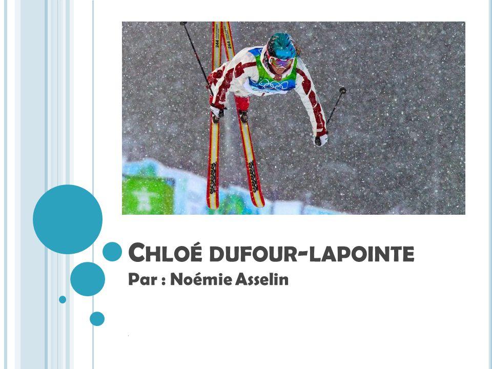 Chloé dufour-lapointe