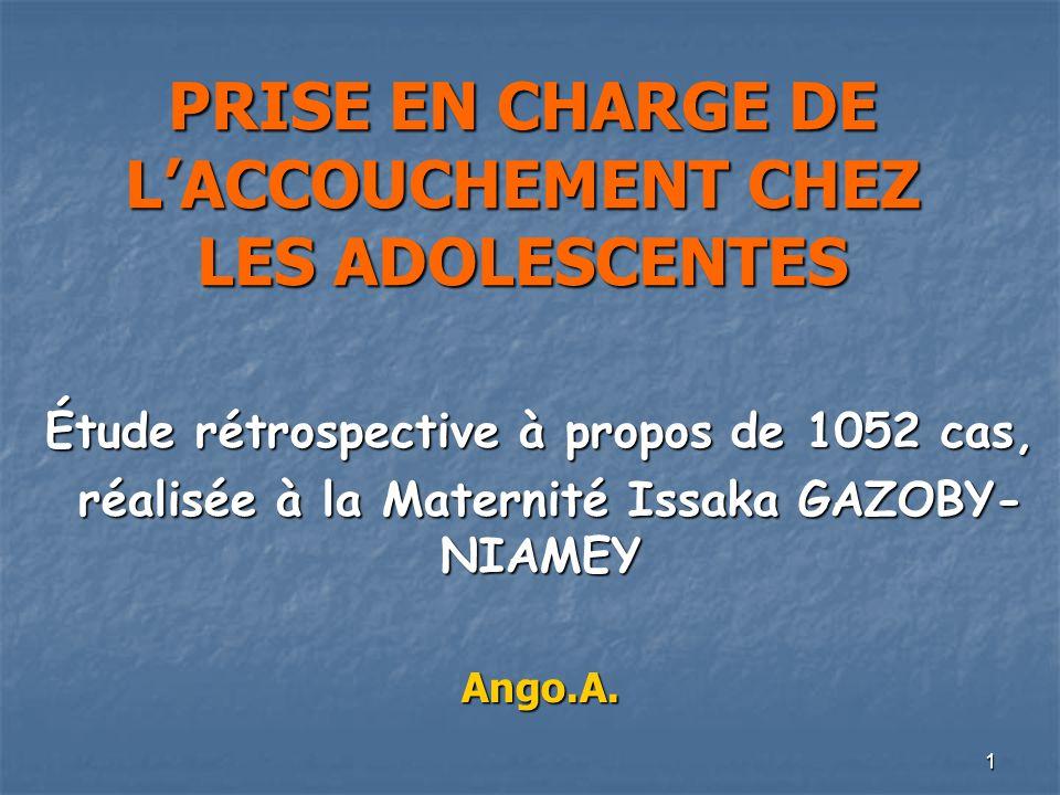PRISE EN CHARGE DE L'ACCOUCHEMENT CHEZ LES ADOLESCENTES