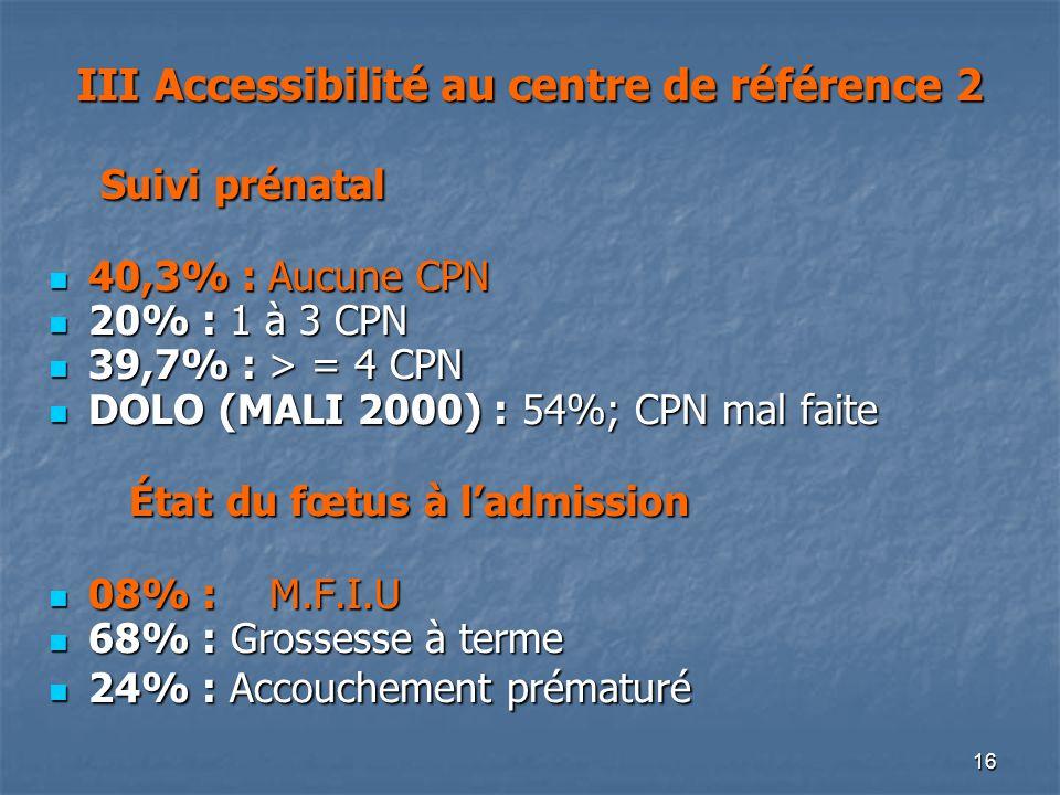 III Accessibilité au centre de référence 2