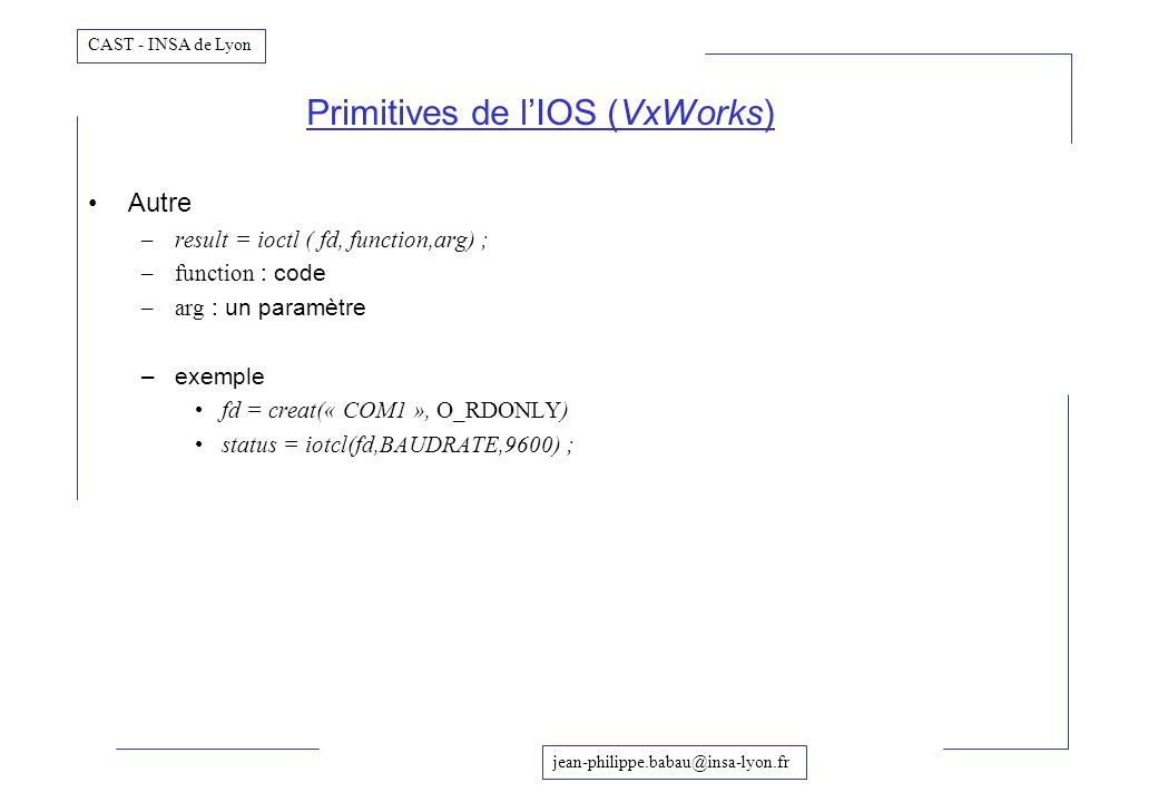 Primitives de l'IOS (VxWorks)