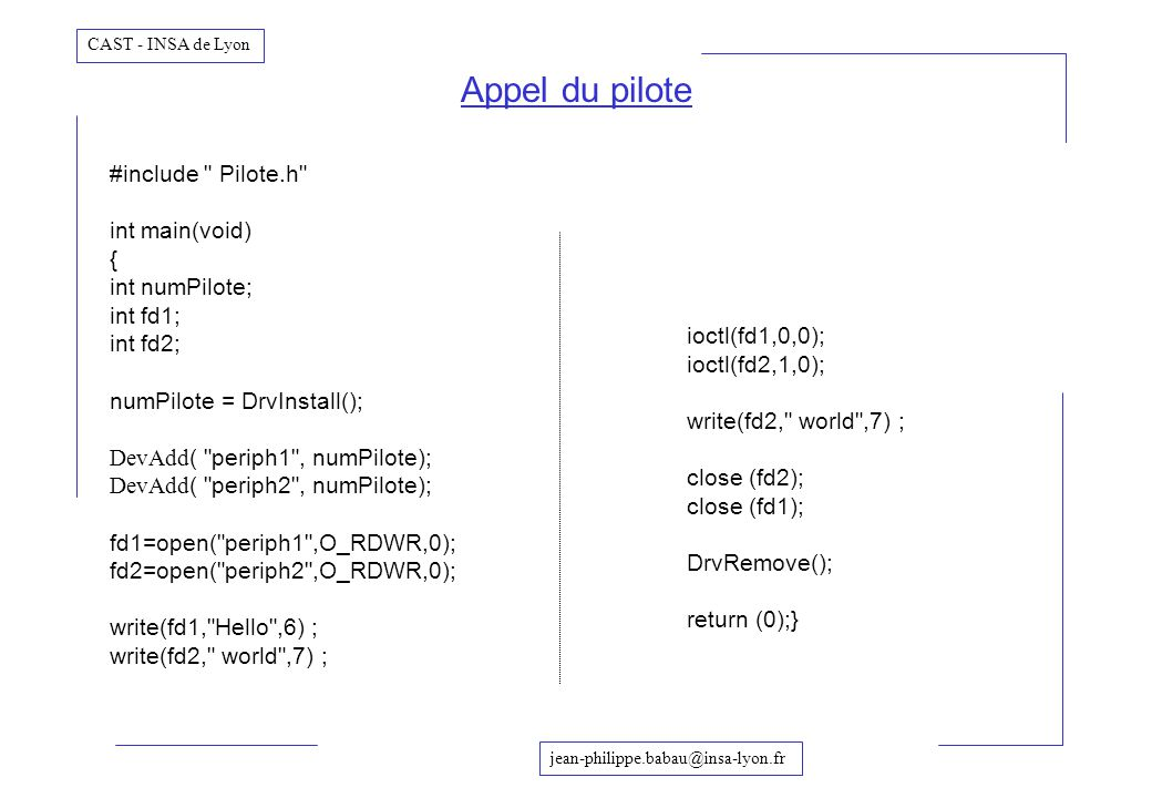 Appel du pilote #include Pilote.h int main(void) { int numPilote;