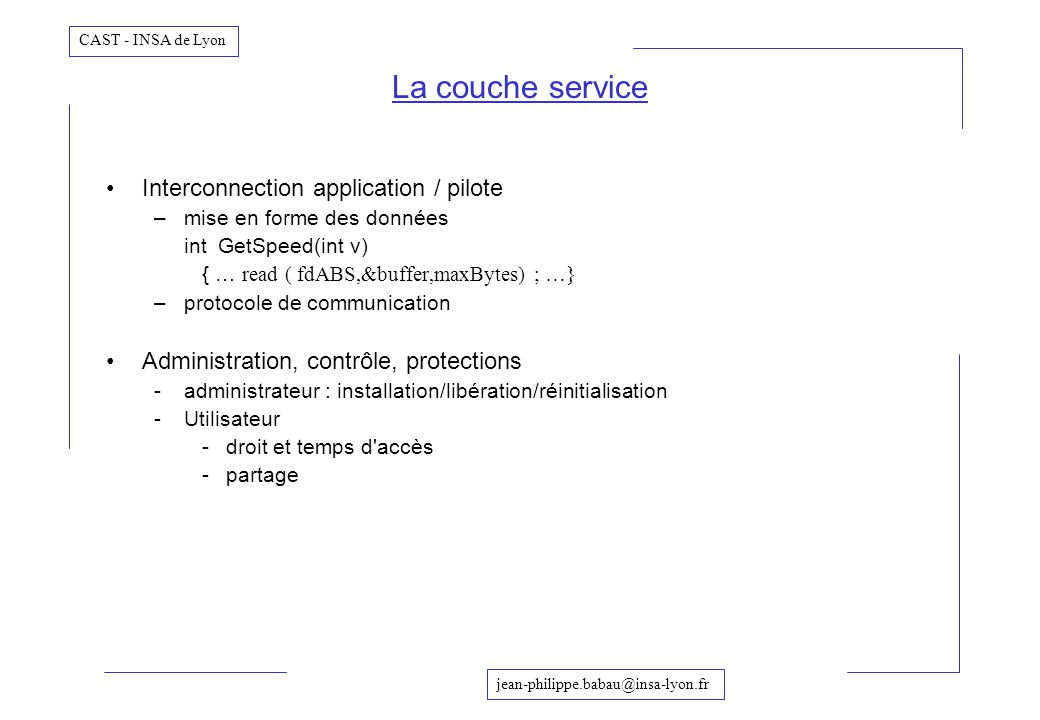 La couche service Interconnection application / pilote