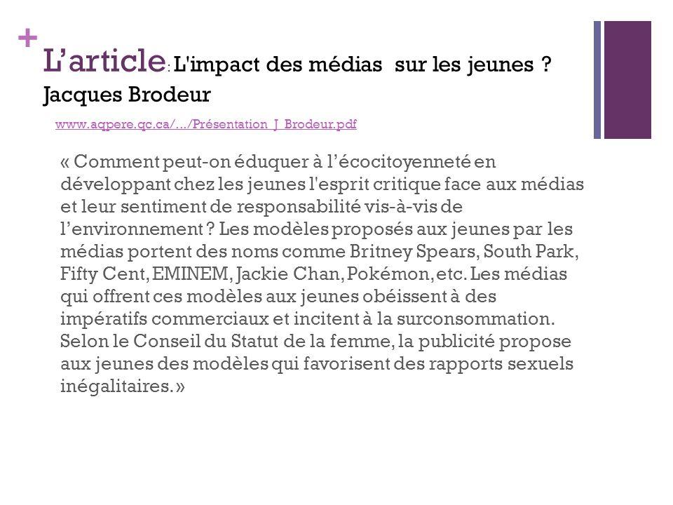 L'article: L impact des médias sur les jeunes. Jacques Brodeur www