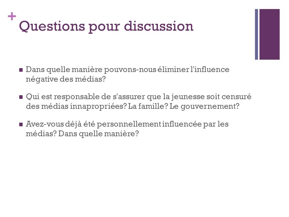 Questions pour discussion