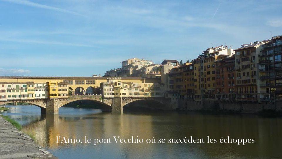 l'Arno, le pont Vecchio où se succèdent les échoppes