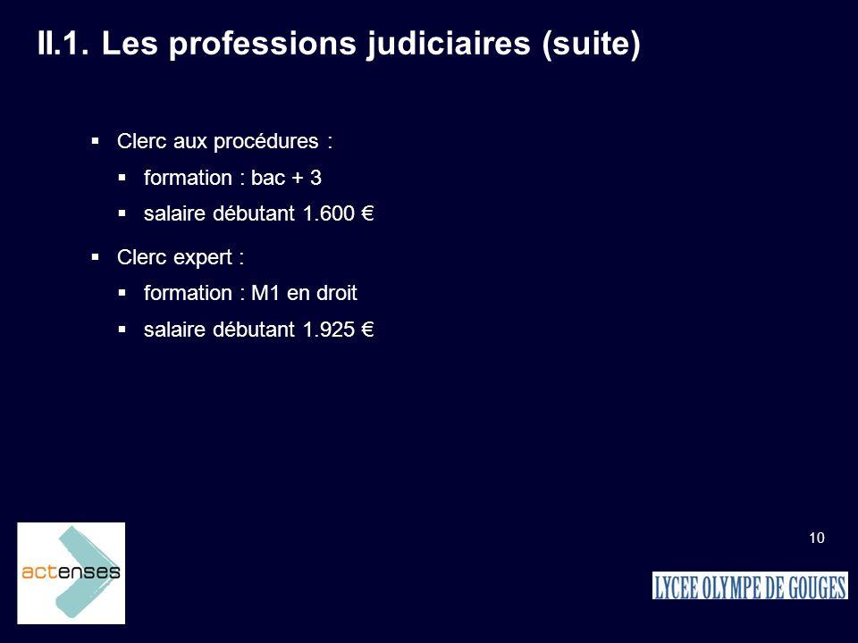 II.1. Les professions judiciaires (suite)
