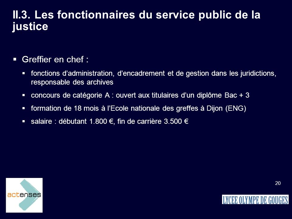II.3. Les fonctionnaires du service public de la justice