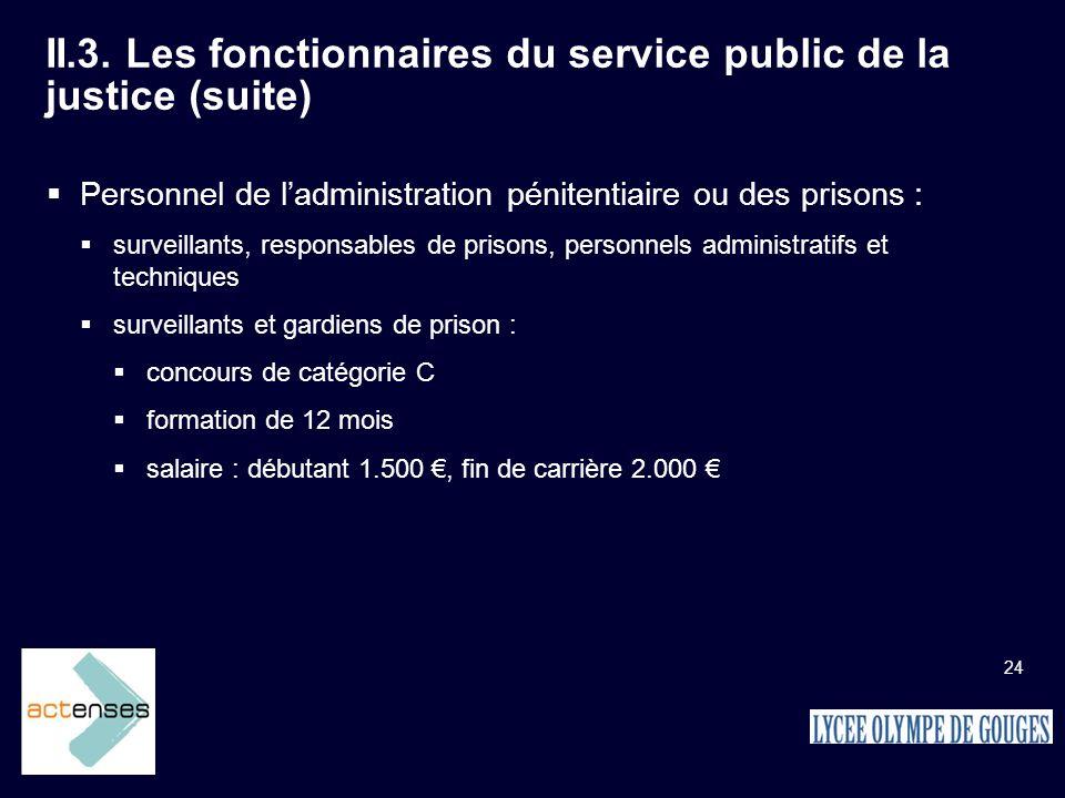 II.3. Les fonctionnaires du service public de la justice (suite)