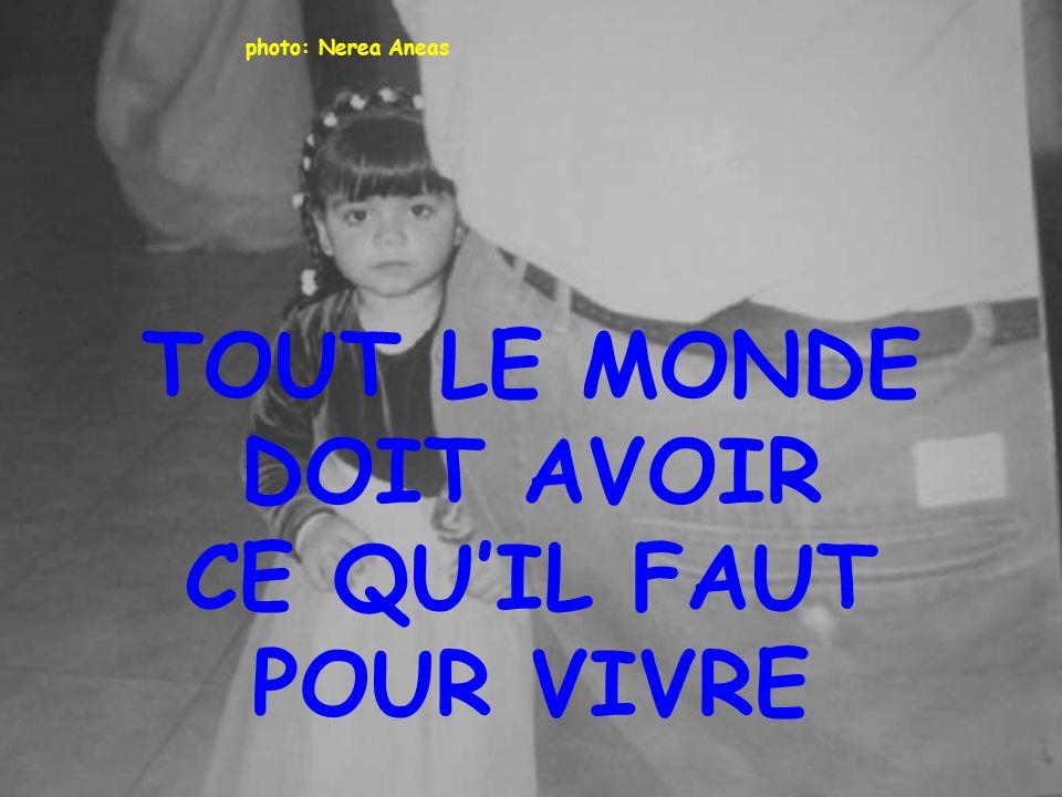 TOUT LE MONDE DOIT AVOIR