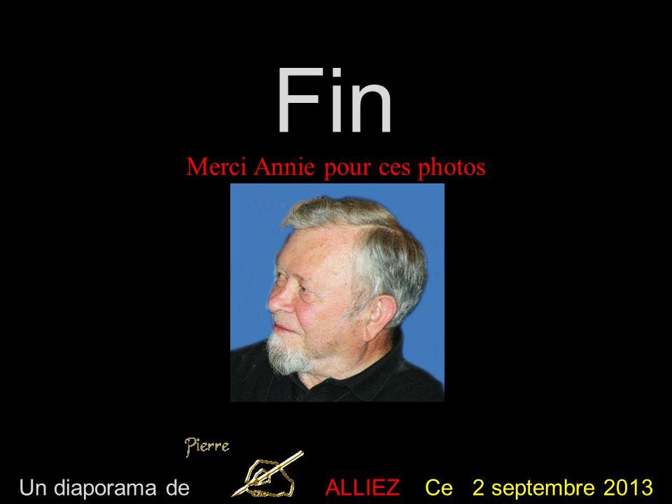 Fin Merci Annie pour ces photos