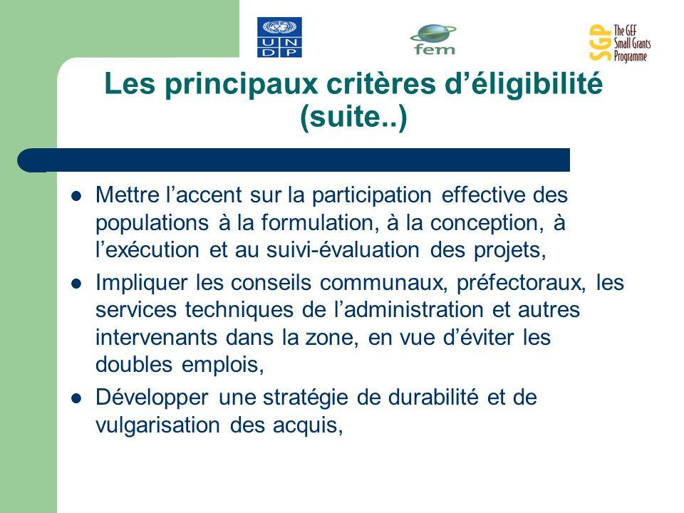 Les principaux critères d'éligibilité (suite..)