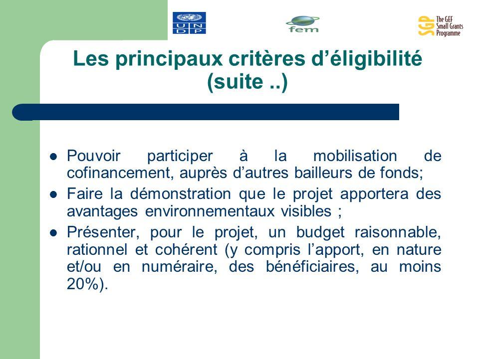 Les principaux critères d'éligibilité (suite ..)
