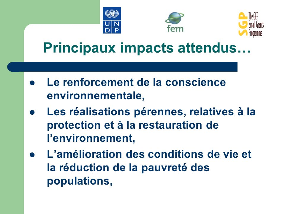 Principaux impacts attendus…