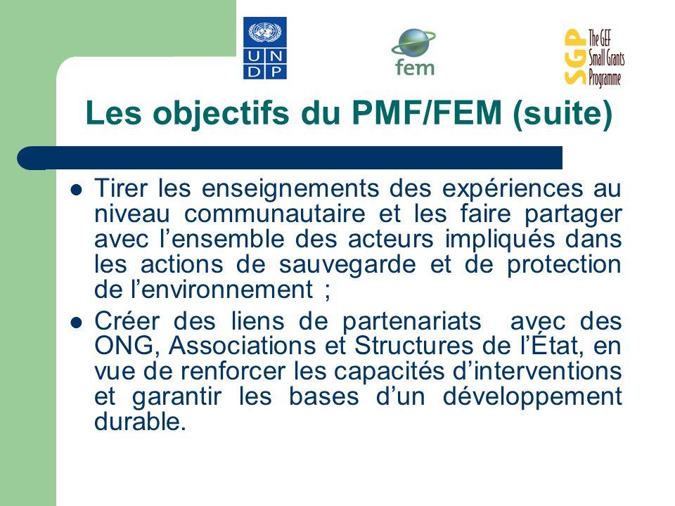 Les objectifs du PMF/FEM (suite)