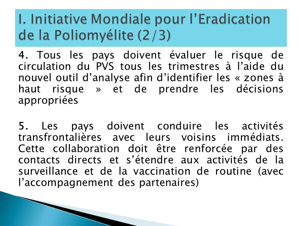 I. Initiative Mondiale pour l'Eradication de la Poliomyélite (2/3)