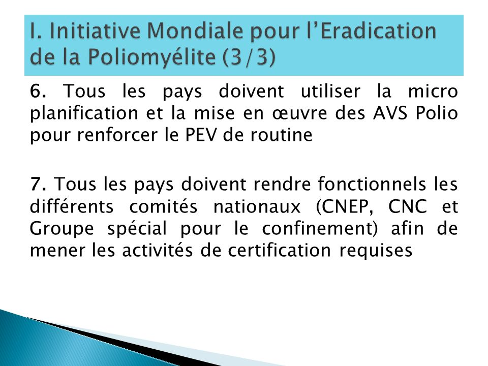I. Initiative Mondiale pour l'Eradication de la Poliomyélite (3/3)