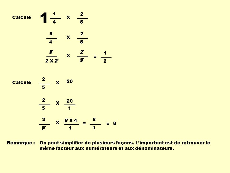 1 4 2 5 X Calcule 5 4 2 5 X 5 2 X 2 2 X = 1 2 2 5 X 20 Calcule 2 5 X