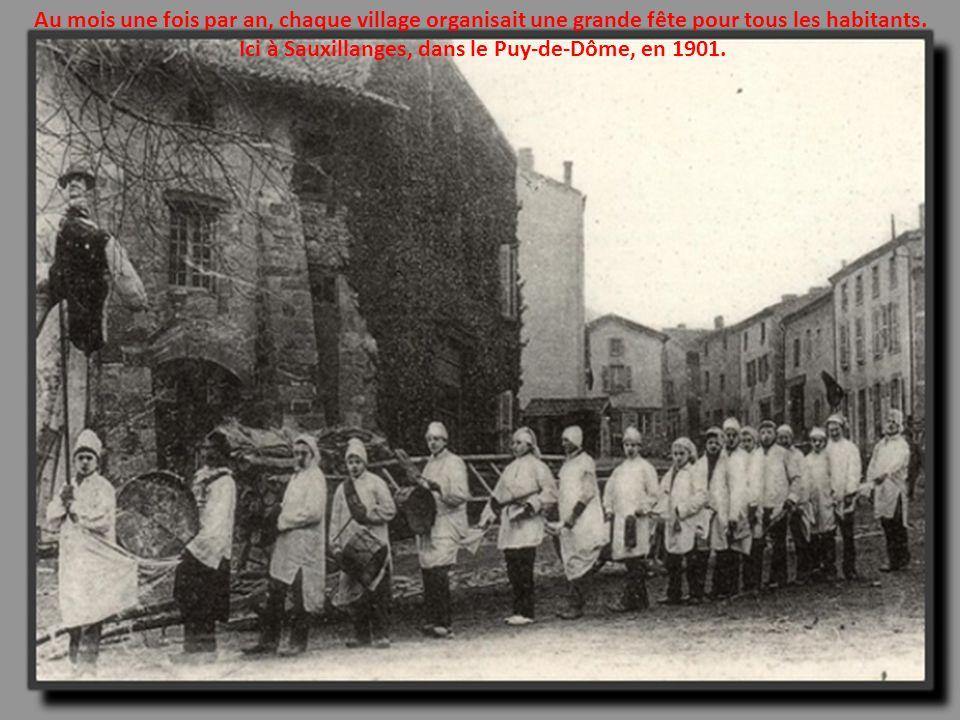 Ici à Sauxillanges, dans le Puy-de-Dôme, en 1901.