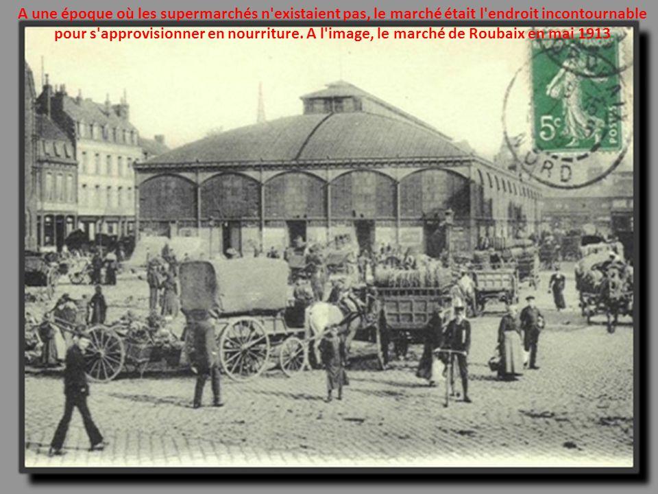 A une époque où les supermarchés n existaient pas, le marché était l endroit incontournable pour s approvisionner en nourriture.