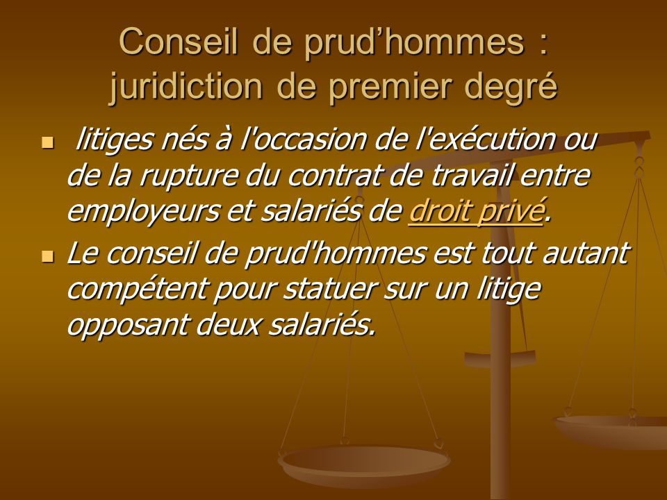 Conseil de prud'hommes : juridiction de premier degré