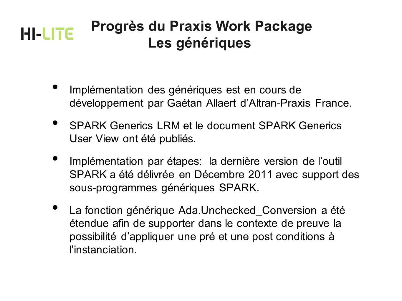 Progrès du Praxis Work Package