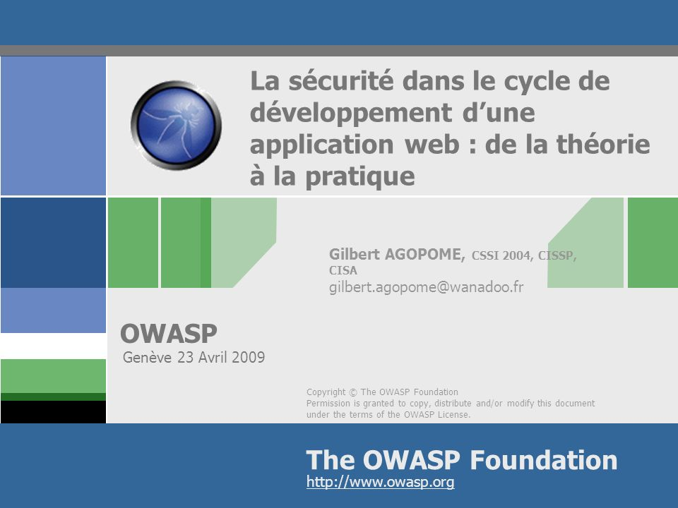 Gilbert AGOPOME, CSSI 2004, CISSP, CISA gilbert.agopome@wanadoo.fr