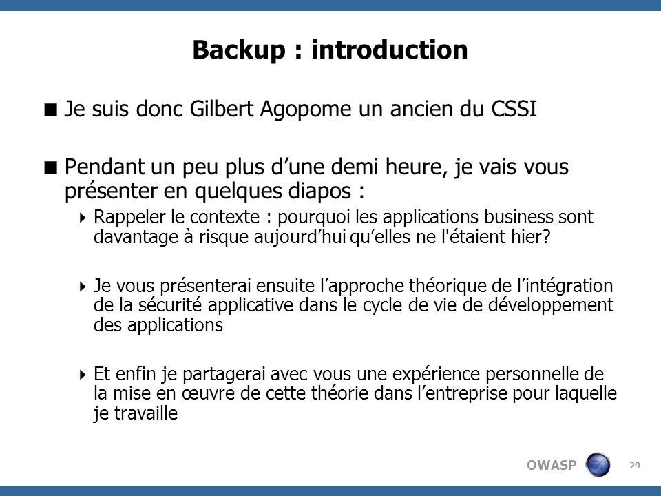 Backup : introduction Je suis donc Gilbert Agopome un ancien du CSSI