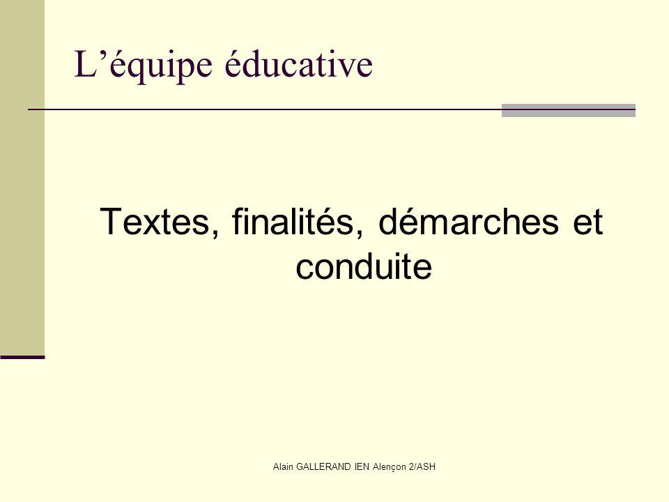 L'équipe éducative Textes, finalités, démarches et conduite