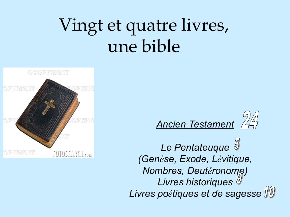Vingt et quatre livres, une bible