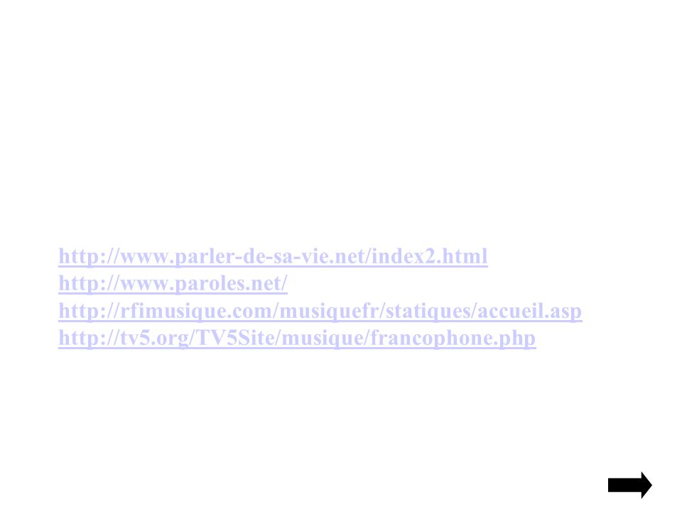 http://www. parler-de-sa-vie. net/index2. html http://www. paroles