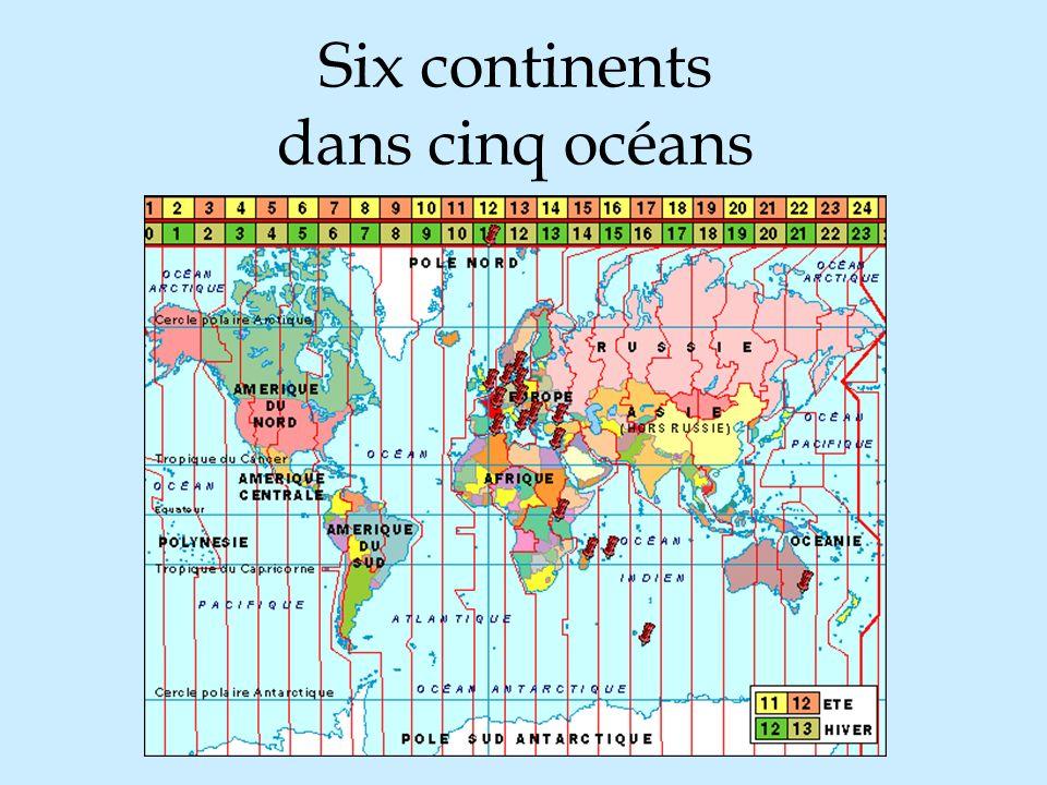 Six continents dans cinq océans