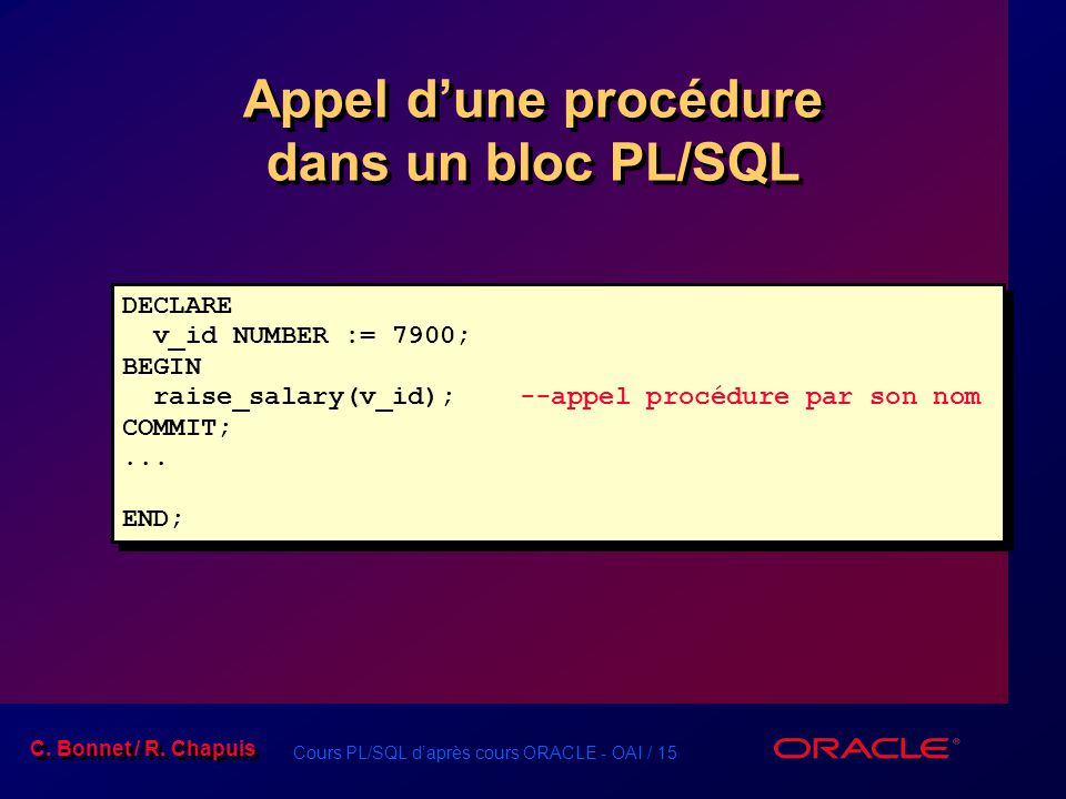 Appel d'une procédure dans un bloc PL/SQL