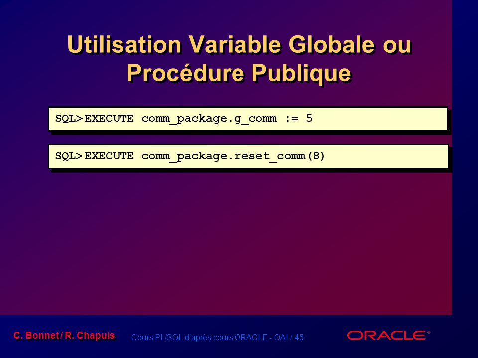 Utilisation Variable Globale ou Procédure Publique