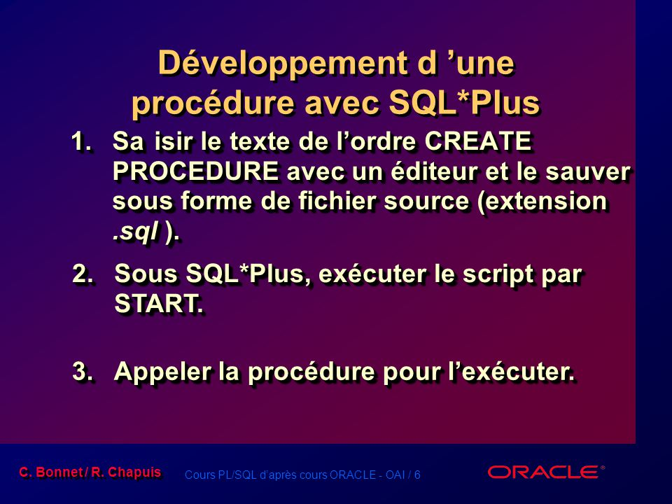 Développement d 'une procédure avec SQL*Plus