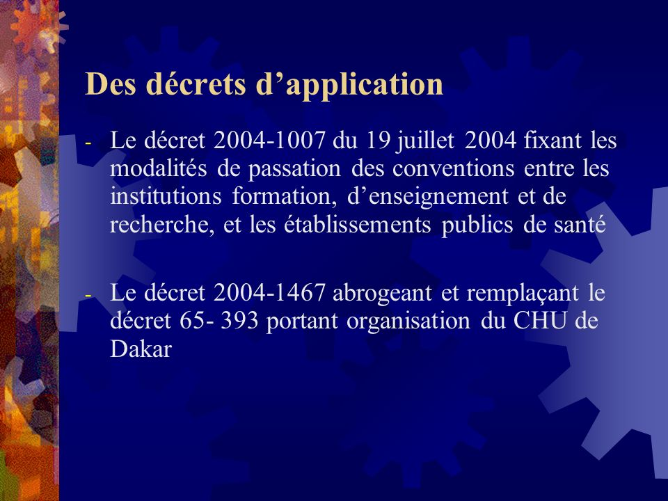 Des décrets d'application
