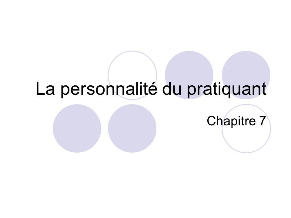 La personnalité du pratiquant