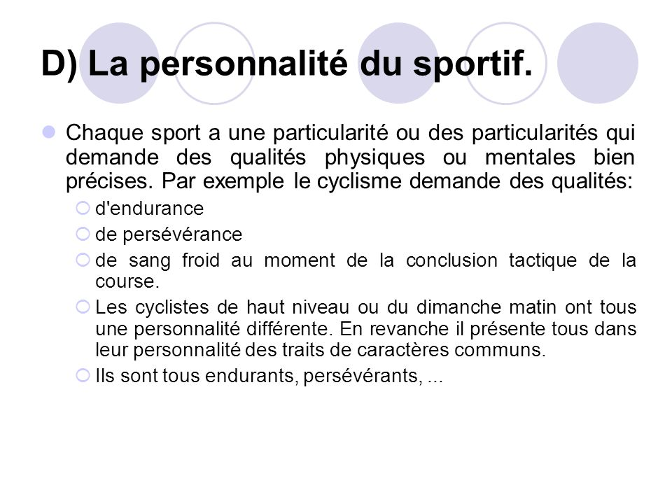 D) La personnalité du sportif.