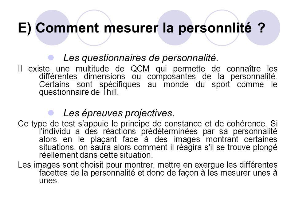 E) Comment mesurer la personnlité